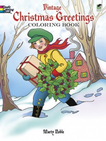 Vintage Christmas Greetings Coloring Book - Marty Noble