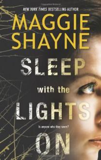 Sleep With the Lights On - Maggie Shayne