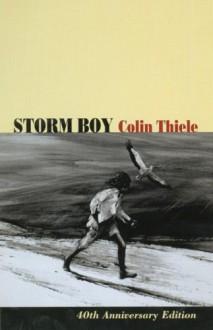 Storm Boy - Colin Thiele, Robert Ingpen