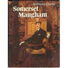 Somerset Maugham - Anthony Curtis
