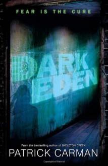 Dark Eden - Patrick Carman, Patrick Arrasmith