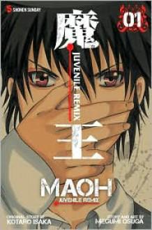 Maoh: Juvenile Remix, Vol. 1 - Kotaro Isaka, Kotaro Isaka