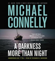A Darkness More Than Night [With Earbuds] - Michael Connelly, Richard Davidson