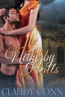 Netherby Halls - Claudy Conn, Claudette Williams