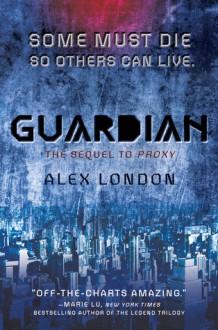 Guardian - Alex London