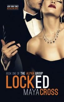Locked - Maya Cross