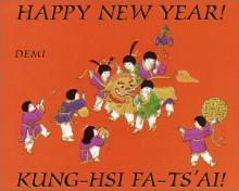 Happy New Year! Kung-Hsi Fa-Ts'Ai - DEMI DEMI