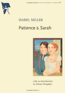 Patience & Sarah - Isabel Miller, Emma Donoghue