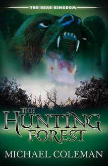 The Hunting Forest - Michael Coleman