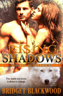 Rising Shadows: The world you know is about to change. (World in Shadows) - Sharon Stogner