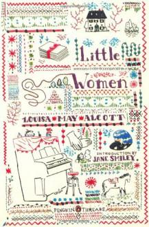 Little Women: (Classics Deluxe Edition) (Penguin Classics Deluxe Editio) - Louisa May Alcott