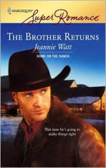 The Brother Returns - Jeannie Watt