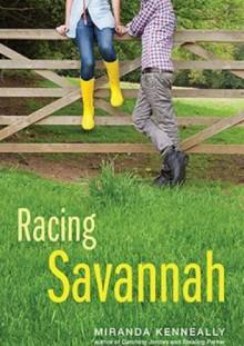 Racing Savannah - Miranda Kenneally