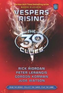 Vespers Rising - Rick Riordan, Peter Lerangis, Gordon Korman, Jude Watson