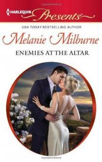 Enemies at the Altar - Melanie Milburne