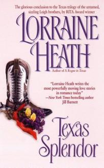Texas Splendor - Lorraine Heath