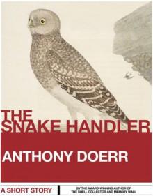 The Snake Handler - Anthony Doerr