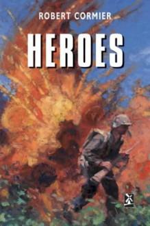 Heroes (New Windmills) - Robert Cormier