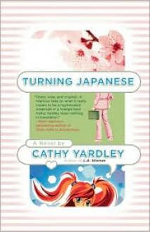 Turning Japanese - Cathy Yardley
