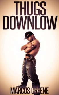 Thugs Downlow: Black Studs in the Shadows (Str8 Studs Downlow) - Marcus Greene