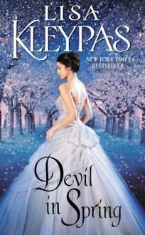 Devil in Spring - Lisa Kleypas