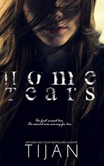 Home Tears - Tijan