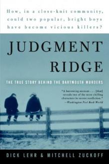Judgment Ridge - Dick Lehr,Mitchell Zuckoff