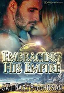 Embracing His Empire - Sai Marie Johnson, Blushing Books