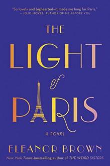 The Light of Paris - Eleanor Brown