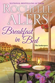 Breakfast in Bed (The Innkeepers) - Rochelle Alers