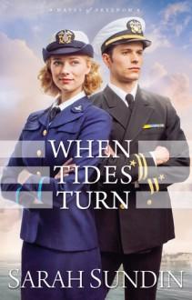 When Tides Turn - Sarah Sundin