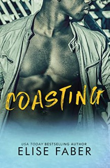 Coasting (Gold Hockey #8) - Elise Faber