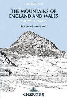 The Mountains Of England And Wales: Wales V. 1 (Cicerone Guide) - John Nuttall,Anne Nuttall