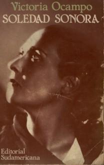 Soledad Sonora - Victoria Ocampo