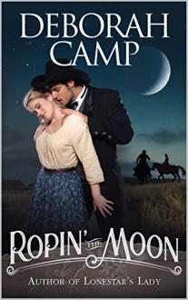 Ropin' the Moon - Deborah Camp