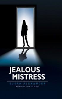 Jealous Mistress - Susan Alexander