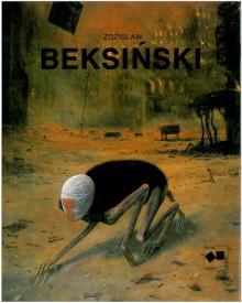 Zdzisław Beksiński - Zdzisław Beksiński