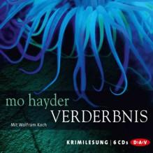 Verderbnis - Mo Hayder, Wolfram Koch, Der Audio Verlag