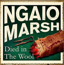 Died In The Wool - James Saxon, Ngaio Marsh