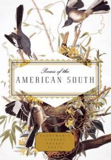 Poems of the American South - Paula R. Backscheider, David Biespiel