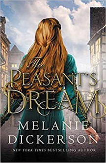 The Peasant's Dream - Melanie Dickerson