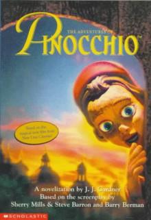 The Adventures of Pinocchio - J.J. Gardner,Carlo Collodi