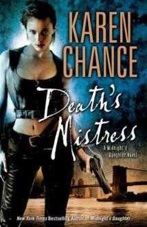 Death's Mistress: : A Midnight's Daughter Novel Volume 2 - Karen Chance