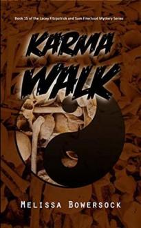 Karma Walk - Melissa Bowersock