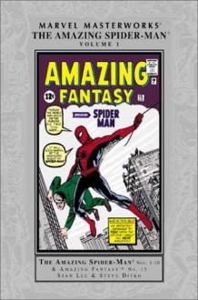 Marvel Masterworks: The Amazing Spider-Man, Vol. 1 - Stan Lee, Steve Ditko, Jack Kirby, Blake Bell