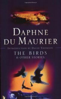 The Birds & Other Stories - Daphne du Maurier
