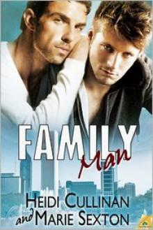 Family Man - Marie Sexton,Heidi Cullinan
