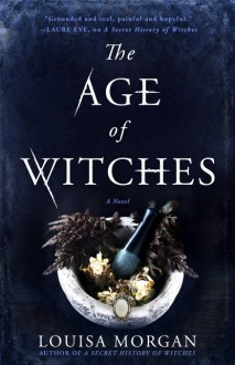 The Age of Witches - Louisa Morgan