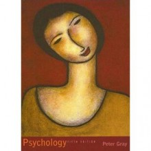 Psychology By Peter O. Gray (5th, Fifth Edition) - Peter O. Gray