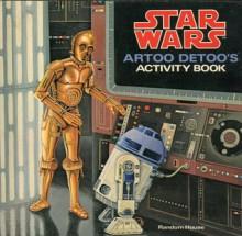 Star Wars, Artoo Detoo's Activity Book - Patricia Wynne, James Razzi